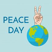 Peace Day, Concept. September 21 International Day Of Peace. Gesture Of The Hands, Two Fingers, Symb poster