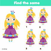 Find The Same Pictures Children Educational Game. Find Two Identical Princess poster