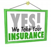stock photo of insurance-policy  - We Take Your Insurance Plan Policy Coverage Sign - JPG