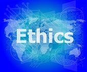 foto of ethics  - ethics word on digital touch screen - JPG