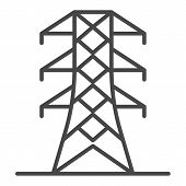 Power Energy Tower Icon. Outline Power Energy Tower Vector Icon For Web Design Isolated On White Bac poster