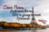 image of promises  - Dear Paris just wait for me - JPG