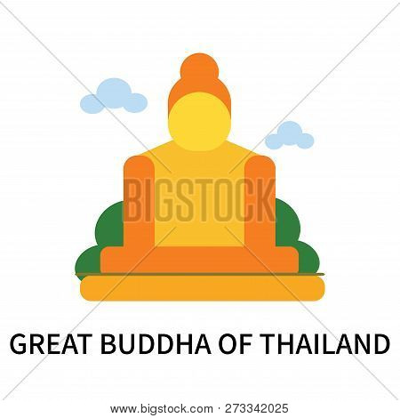 poster of Great Buddha Of Thailand Icon Isolated On White Background. Great Buddha Of Thailand Icon Simple Sig