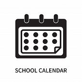 School Calendar Icon Isolated On White Background. School Calendar Icon Simple Sign. School Calendar poster