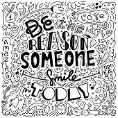 Black Color Doodle Design Of Vector Image With Message Be The Reason Someone Smiles Today poster