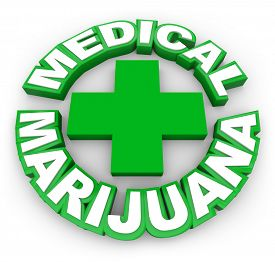 foto of medical condition  - Medical Marijuana in green words around a plus sign to illustrate or advertise legal pot for sale by prescription to treat illness - JPG