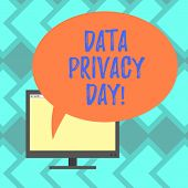 Text Sign Showing Data Privacy Day. Conceptual Photo Date In January To Raise Awareness And Promote  poster