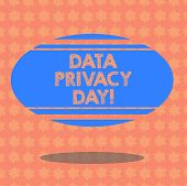Writing Note Showing Data Privacy Day. Business Photo Showcasing Date In January To Raise Awareness  poster