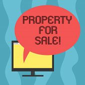 Conceptual Hand Writing Showing Property For Sale. Business Photo Showcasing Owner Who Want To Excha poster