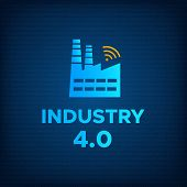 Manufacturing Industry 4.0 Revolution Concept Vector Illustration. Blue Factory Icon With Wireless S poster