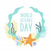 Cute World Oceans Day Background With Hand Drawn Shells And Starfishes And Hand Written Text poster