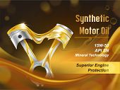 Synthetic Motor Oil For Engine Protection Realistic Vector Advertising Banner Or Flyer. Lubricated I poster