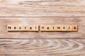 Neural Network Word Written On Wood Block. Neural Network Text On Wooden Table For Your Desing, Conc poster