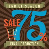 stock photo of year end sale  - Shopping Cart With 75 Percent End of Season Sale Illustration - JPG