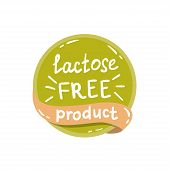 Round Green Label With Text Lactose Free Product poster