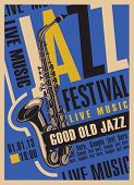 Vector Poster For A Jazz Festival Of Live Music With A Saxophone In Retro Style On The Blue Backgrou poster