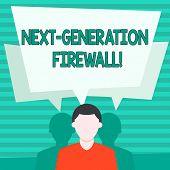 Conceptual Hand Writing Showing Next Generation Firewall. Business Photo Showcasing Combining Firewa poster