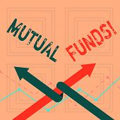 Writing Note Showing Mutual Funds. Business Photo Showcasing Investment Funded Shareholders Trades I poster