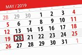 Calendar Planner For The Month May 2019, Deadline Day, 20 Monday. poster