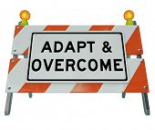 pic of evolve  - Adapt and Overcome Road Construction Sign Challenge Problem - JPG
