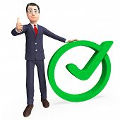 image of confirmation  - Businessman With Tick Representing Mark Corporation And Confirm - JPG