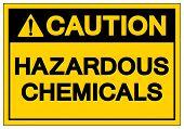 Caution Hazardous Chemicals Symbol Sign, Vector Illustration, Isolate On White Background Label. Eps poster