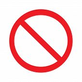 No Allowed Sign.prohibition Sign On White Background Drawing By Illustration.no Sign Vector Illustra poster