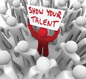 pic of competing  - Show Your Talent Man Worker Holding Sign Selling Skills - JPG