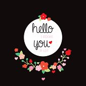 foto of adoration  - Hello I adore you a lot love quotation postcard or poster design for lovers and valentines day text background illustration in vector - JPG