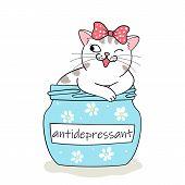 Furry Antidepressant. Cute Cartoon Cat Sitting In Pill Bottle. Hand Drawn Illustration poster