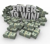 stock photo of money prize  - Enter to Win words in 3d letters surrounded by money - JPG