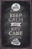 Keep calm and eat a cake guotes mock up design on a chalkboard poster