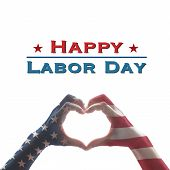 Happy Labor Day Text Message With America Flag Pattern On People Hands In Heart Shaped Form Isolated poster