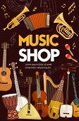 Music Shop Poster Of Folk, Classic Jazz And Orchestra Musical Instruments. Vector Music Instruments, poster