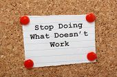 picture of statements  - The phrase Stop Doing What Doesn - JPG