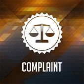 Complaint Concept on Triangle Background.