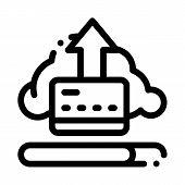 Write-off Data Through Cloud Storage Icon Vector. Outline Write-off Data Through Cloud Storage Sign. poster