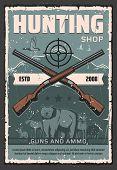 Hunting Guns And Hunter Shotguns Ammunition Shop Vintage Retro Poster. Vector Hunting Shotgun Rifle  poster