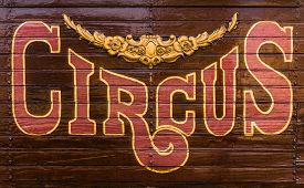 picture of caravan  - Retro Style Rustic Circus Sign On The Side Of A Caravan Or Wagon - JPG