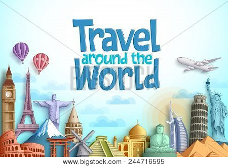 poster of Travel Around The World Vector Background Design With Famous Landmarks And Tourist Destination Eleme