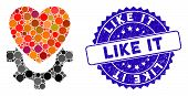 Mosaic Mechanical Heart Icon And Distressed Stamp Seal With Like It Phrase. Mosaic Vector Is Created poster