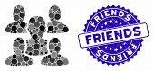 Mosaic Friends Icon And Distressed Stamp Seal With Friends Phrase. Mosaic Vector Is Formed With Frie poster