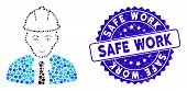 Mosaic Engineer Icon And Rubber Stamp Seal With Safe Work Text. Mosaic Vector Is Designed With Engin poster