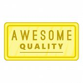 Awesome Quality Label Icon. Cartoon Illustration Of Awesome Quality Label Icon For Web poster