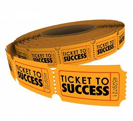 pic of objectives  - Ticket to Success words on a roll of raffle tickets to illustrate succeeding in achieving a goal - JPG