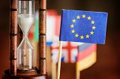 Hourglass And Flag Of The European Union. Time Is Running Out. poster