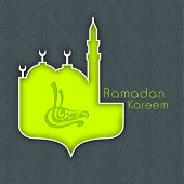 Arabic Islamic calligraphy of text Ramadan Kareem in green mosque on grey background for Ramadan Kar