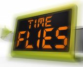 stock photo of time flies  - Time Flies Digital Clock Meaning Busy And Goes By Quickly - JPG