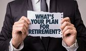 Whats Your Plan for Retirement? poster