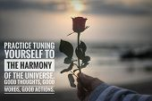 Inspirational Quote-practice Tuning Yourself To The Harmony Of The Universe. Good Thoughts, Good Wor poster